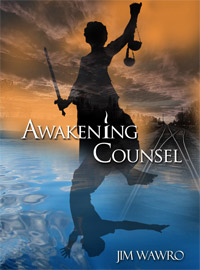 Awakening Counsel by Jim Wawro